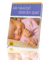 Jak nauczyć dziecko spać