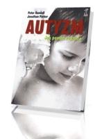 Autyzm. Jak pomóc rodzinie