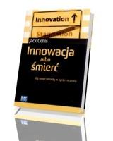 Innowacja albo śmierć