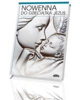 Nowenna do Dzieciątka Jezus