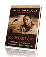 Ocalona, aby mówić. Wstrząsająca opowieść kobiety, która przeżyła ludobójstwo w Ruandzie