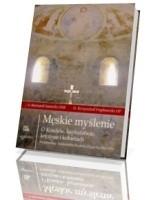 Męskie myślenie. O Kościele, kapłaństwie, kryzysie i kobietach rozmawiają Aleksandra Kuźma i Cecylia Mir OPs