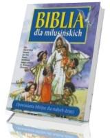 Biblia dla milusińskich. Opowiadania biblijne dla małych dzieci