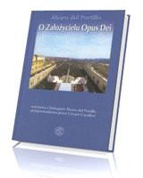O Założycielu Opus Dei