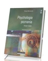 Psychologia poznania. Umysł i świat