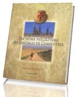 Duchowa pielgrzymka do Santiago De Compostela