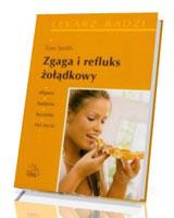 Zgaga i refluks żołądkowy
