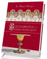Eucharystia. Święto wspólnoty