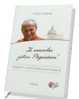 Z zawodu jestem Papieżem. Anegdoty z życia Jana Pawła II (+ CD)