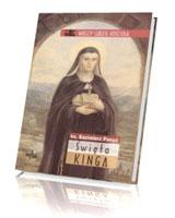 Święta Kinga. Seria: Wielcy ludzie Kościoła