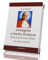 Ewangelia o Duchu Świętym. Tysiąc myśli dla serca człowieka