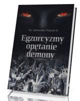 Egzorcyzmy, opętanie, demony