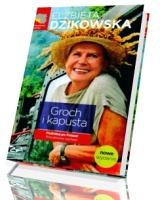 Groch i kapusta. Podróżuj po Polsce! Południowy zachód