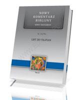 List do Filipian. Seria: Nowy komentarz biblijny. Nowy Testament. Tom XI
