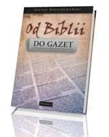 Od Biblii do gazet
