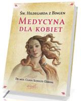 Medycyna dla kobiet. Św. Hildegarda z Bingen