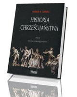 Historia chrześcijaństwa. Tom 4. Podział chrześcijaństwa