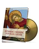 Intymność i wolność w spotkaniu z Jezusem (CD mp3)
