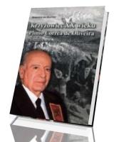 Krzyżowiec XX wieku. Plinio Correa de Oliveira