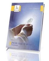 Życie i eucharystia. Medytacje