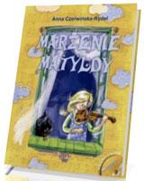 Marzenie Matyldy (+ CD)