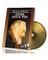 Cuda Ojca Pio. Książka audio (CD mp3)