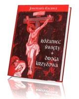 Różaniec Święty. Droga Krzyżowa