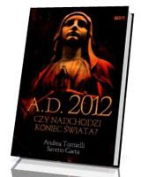 A.D. 2012. Czy nadchodzi koniec świata