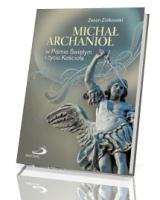 Michał Archanioł w Piśmie Świętym i życiu Kościoła