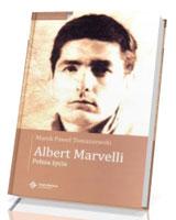 Albert Marvelli. Pełnia życia