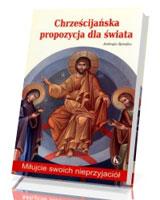 Chrześcijańska propozycja dla świata