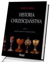 Historia chrześcijaństwa. Tom 5. Rewolta przeciw chrześcijaństwu
