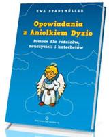 Opowiadania z Aniołkiem Dyzio