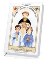 Święty Jacku z pierogami czyli jak rozmawiać ze Świętym