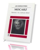 Mocarz. Opowieść o św. Andrzeju Boboli