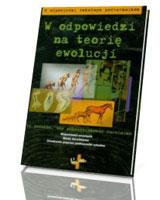 W odpowiedzi na teorię ewolucji