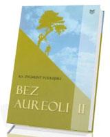 Bez aureoli II