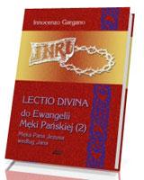 Lectio Divina 10 do Ewangelii Męki Pańskiej (2)