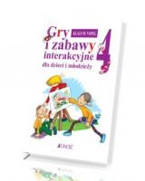 Gry i zabawy interakcyjne dla dzieci i młodzieży cz. 4