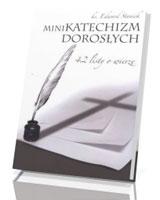 Mini katechizm dorosłych. 42 listy o wierze