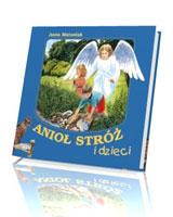Anioł Stróż i dzieci