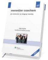 Menedżer coachem. Jak rozmawiać by osiągnąć rezultaty