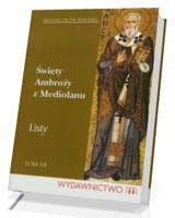 Święty Ambroży z Mediolanu. Listy. Tom 3
