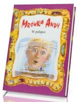 Mrówka Andy w pułapce