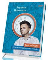 Last minute. 24h chrześcijaństwa na świecie