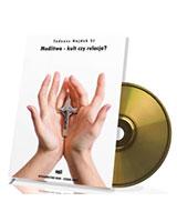 Modlitwa - kult czy relacja? (CD mp3)