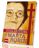 Droga krzyżowa z Martą Robin