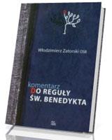 Komentarz do Reguły św. Benedykta