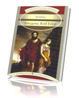 Antygona, Król Edyp. Seria: Arcydzieła literatury światowej