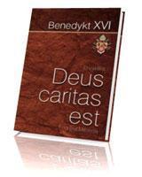 Deus caritas est. O miłości chrześcijańskiej